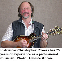 Instructor Christ Powers has 25 years of experience as a professional musician