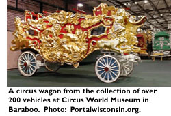A circus wagon from a collection of over 200 vehicles at the Circus World Museum in Baraboo