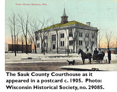 The Sauk County Postcard as it appeared in a postcard c. 1905