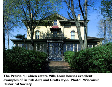The Prairie du Chien estate Villa Louis houses excellent examples of British Arts and Crafts style