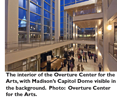 The interior of the Overture Center for the Arts, with Madison's Capitol Dome in the background. Photo: Overture Center for the Arts.