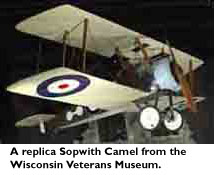 A replica Sopwith Camel from the Wisconsin Veterans Museum.
